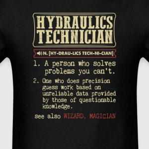 Hydraulics Technician Badass Dictionary Term T-Shi T-Shirts - Men's T-Shirt