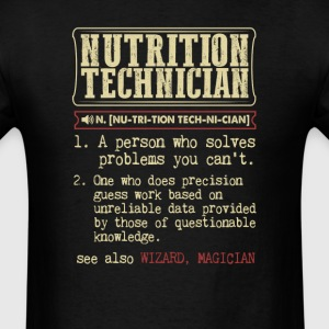 Nutrition Technician Badass Dictionary Term T-Shir T-Shirts - Men's T-Shirt