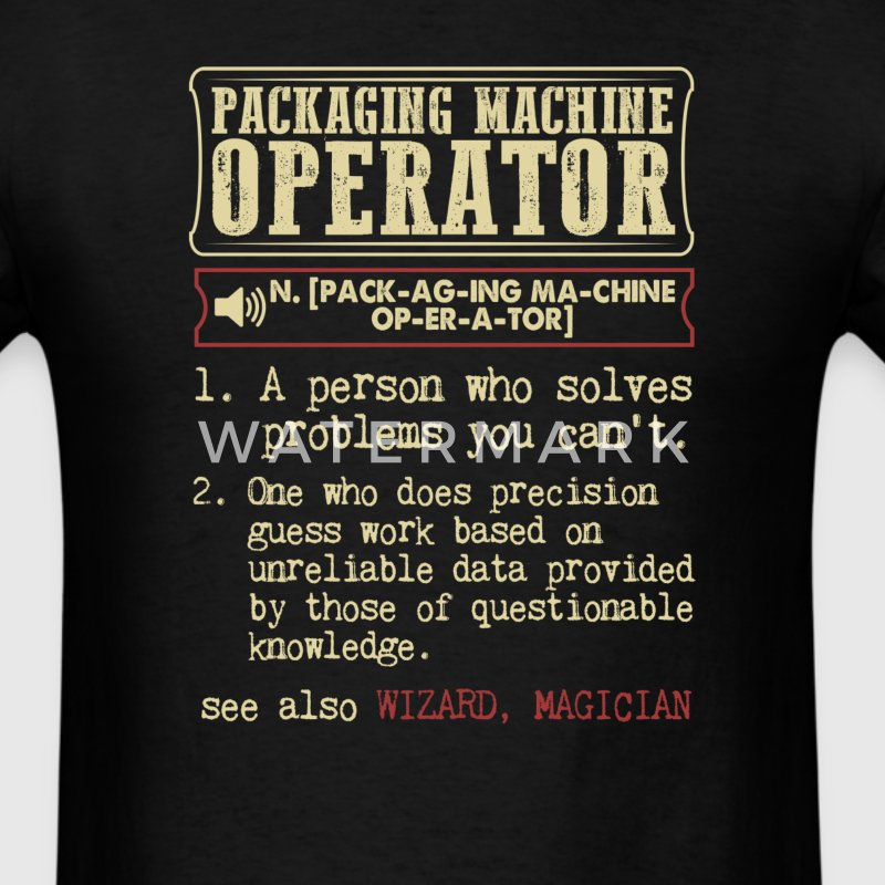 Packaging Machine Operator Badass Dictionary Term  T-Shirts - Men's T-Shirt