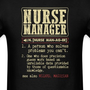 Nurse Manager Badass Dictionary Term T-Shirt T-Shirts - Men's T-Shirt