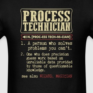 Process Technician Badass Dictionary Term T-Shirt T-Shirts - Men's T-Shirt