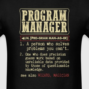 Program Manager Badass Dictionary Term T-Shirt T-Shirts - Men's T-Shirt