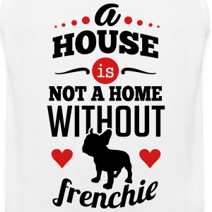 A house is not a home without frenchie Sportswear - Men's Premium Tank