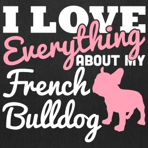 I Love Everything About My French Bulldog Bags & backpacks - Tote Bag