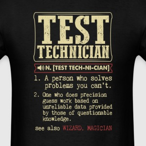Test Technician Badass Dictionary Term T-Shirt T-Shirts - Men's T-Shirt