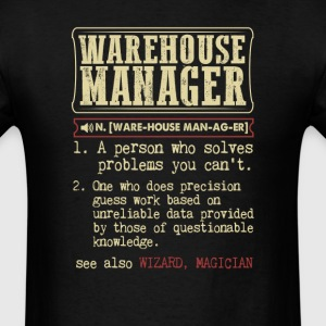 Warehouse Manager Badass Dictionary Term T-Shirt T-Shirts - Men's T-Shirt