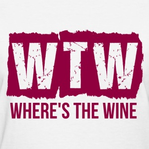 WTW WHERES THE WINE T-Shirts - Women's T-Shirt