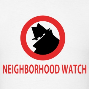 NEIGHBORHOOD WATCH - Men's T-Shirt