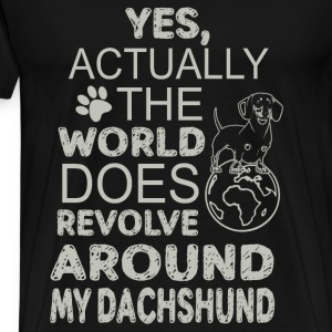 Dachshund - Actually the world does revolve around - Men's Premium T-Shirt