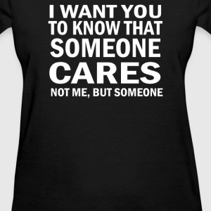 Someone Cares - Women's T-Shirt