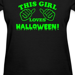 This Girl Loves Halloween - Women's T-Shirt