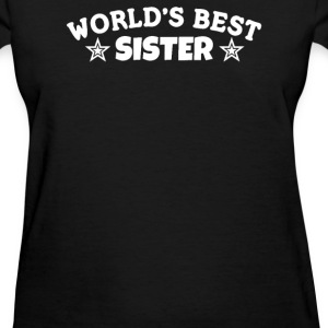 World's Best Sister - Women's T-Shirt
