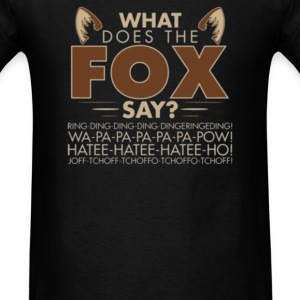 What Does The Fox Say - Men's T-Shirt