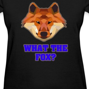 what the fox - Women's T-Shirt