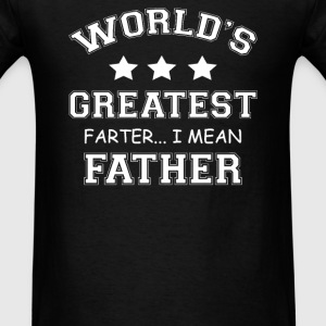 Worlds Greatest Farter - Men's T-Shirt