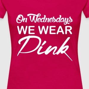 Dink - On wednesdays we wear Dink awesome tee - Women's Premium T-Shirt
