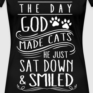 Cats - The day god made cats he just smiled tee - Women's Premium T-Shirt