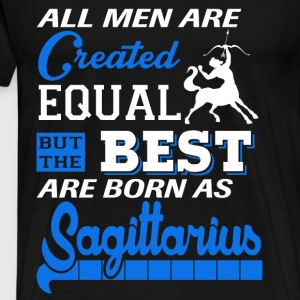 Sagittarius - The best men are born as sagittarius - Men's Premium T-Shirt