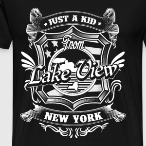 Lake view - Just a kid from lake view new york - Men's Premium T-Shirt