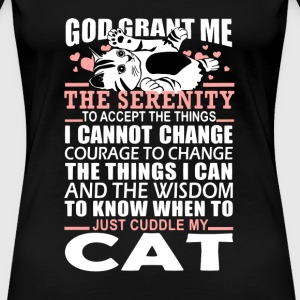 Cats lover - The wisdom to know when to cuddle - Women's Premium T-Shirt