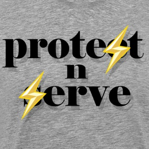 Protest n Serve - Men's Premium T-Shirt