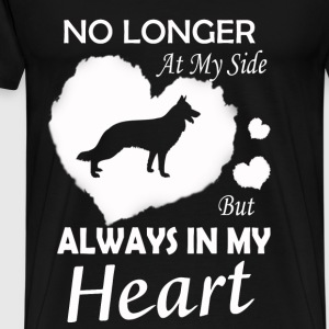 Dog - No longer at my side but Always in my heart - Men's Premium T-Shirt