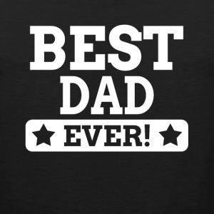 BEST DAD EVER! Sportswear - Men's Premium Tank