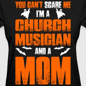 Cant Scare Church Musician And A Mom T-shirt T-Shirts - Women's T-Shirt