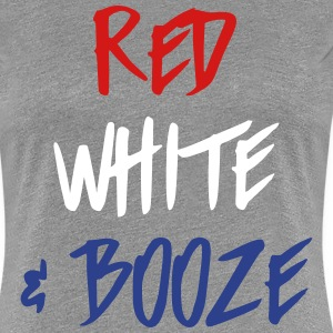 Red White & Booze T-Shirts - Women's Premium T-Shirt