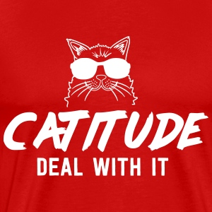 Catitude. Deal with it T-Shirts - Men's Premium T-Shirt