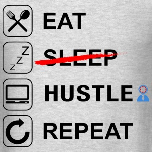 Eat, Sleep, Hustle, Repeat - Men's T-Shirt