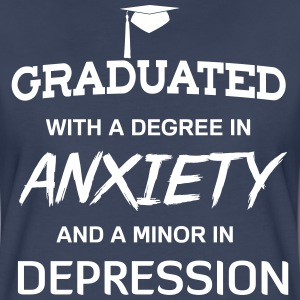 Graduated with a degree in anxiety depression T-Shirts - Women's Premium T-Shirt