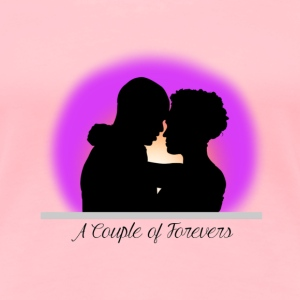 A couple of forevers  - Women's Premium T-Shirt