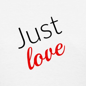 Just Love - Red  - Women's T-Shirt