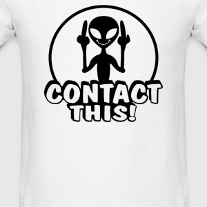 Alien Contact This finger UFO - Men's T-Shirt