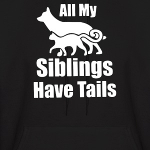 All my siblings have tails - Men's Hoodie
