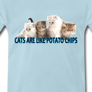 cats_are_like_potato_chips_ - Men's Premium T-Shirt