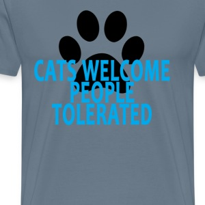 cats_welcome_people_tolerated_tshirt_ - Men's Premium T-Shirt
