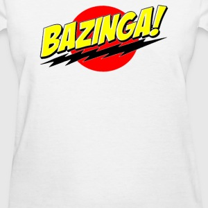 BAZINGA! - Women's T-Shirt
