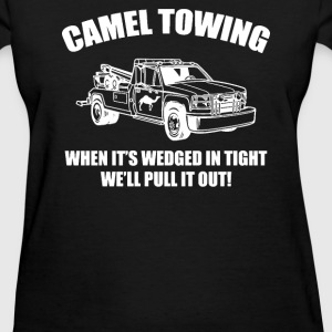 Camel Towing well pull it out - Women's T-Shirt