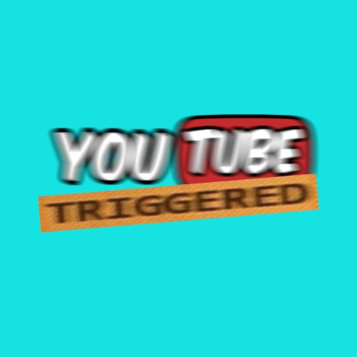 YoutubeIsTriggered