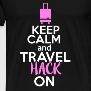 Travel hacker - Keep calm and travel hack on - Men's Premium T-Shirt
