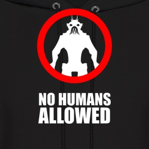 No Humans Allowed District 9 - Men's Hoodie
