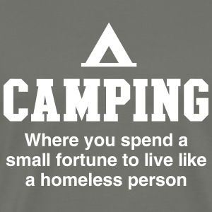 Camping. Where you spend a small fortune T-Shirts - Men's Premium T-Shirt
