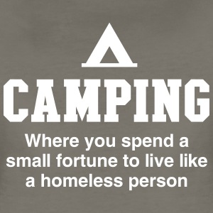 Camping. Where you spend a small fortune T-Shirts - Women's Premium T-Shirt