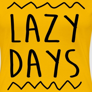 Lazy Days T-Shirts - Women's Premium T-Shirt