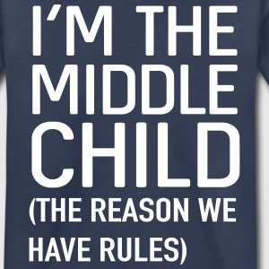 I'm the middle child. The reason we have rules Kids' Shirts - Kids' Premium T-Shirt