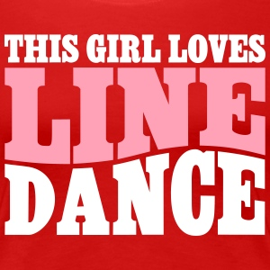 THIS GIRL LOVES LINE DANCE T-Shirts - Women's Premium T-Shirt