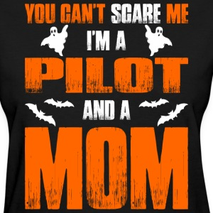 Cant Scare Pilot And A Mom Halloween T-shirt T-Shirts - Women's T-Shirt