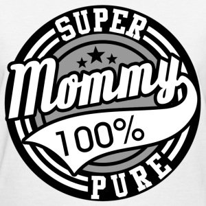 mommy 568656865.png T-Shirts - Women's T-Shirt